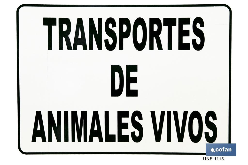 "PLACA ""ANIMALES VIVOS"""