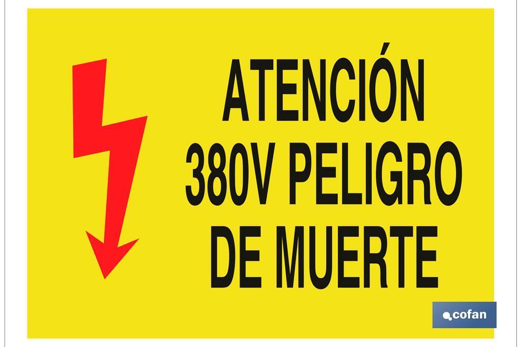 Atención 380V peligro de muerte