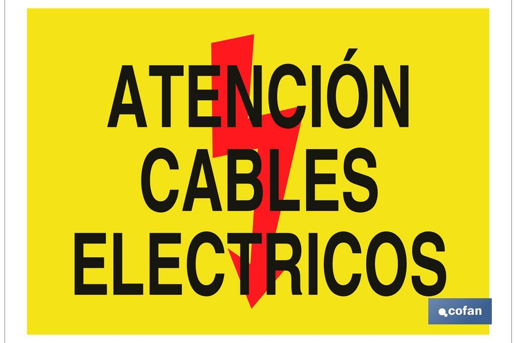 Atención cables eléctricos