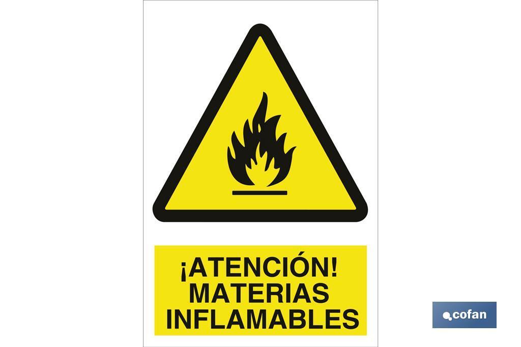 ¡Atención! materias inflamables