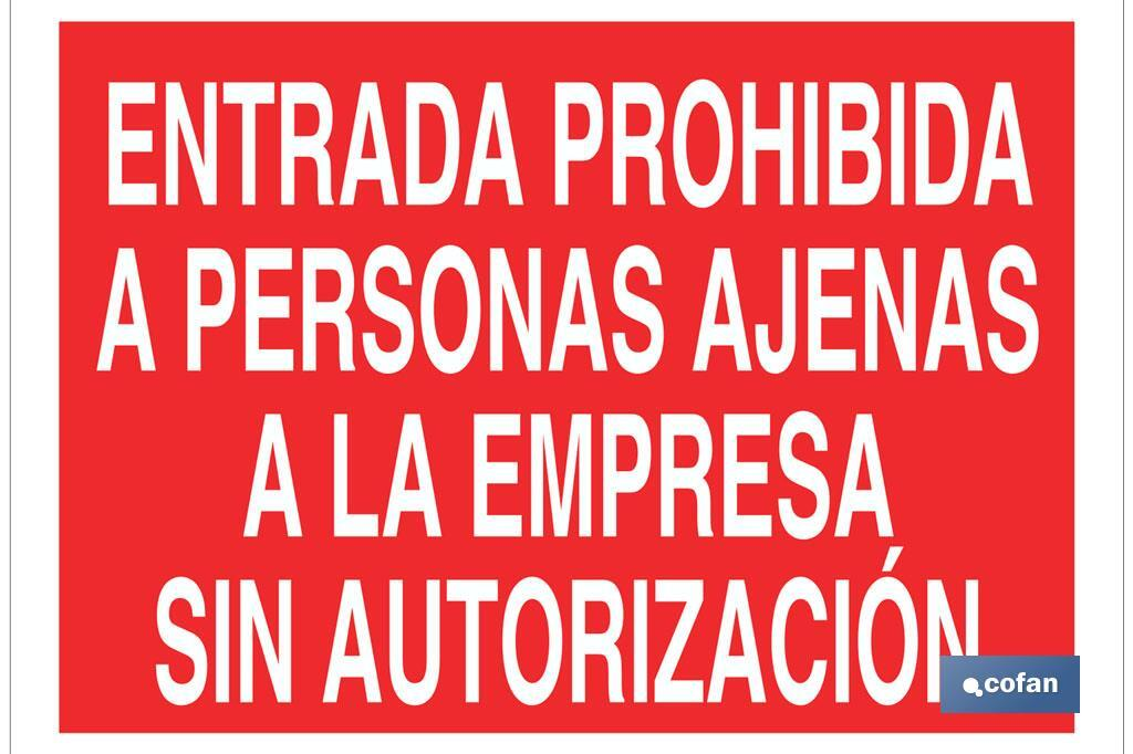Entrada prohibida a personas ajenas a la empresa sin autorización