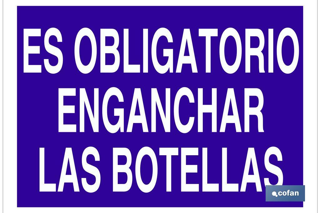 ES OBLIGATORIO ENGANCHAR LAS BOTELLAS