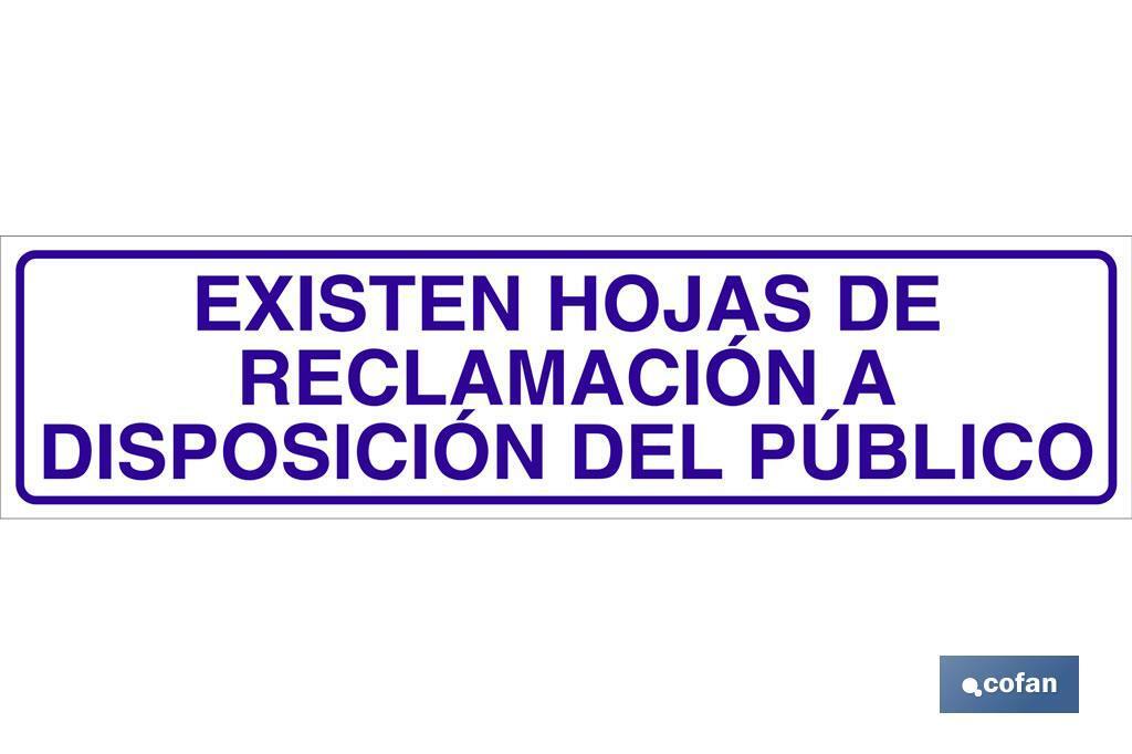 EXISTEN HOJAS DE RECLAMACIÓN A DISPOSICIÓN DEL PÚBLICO