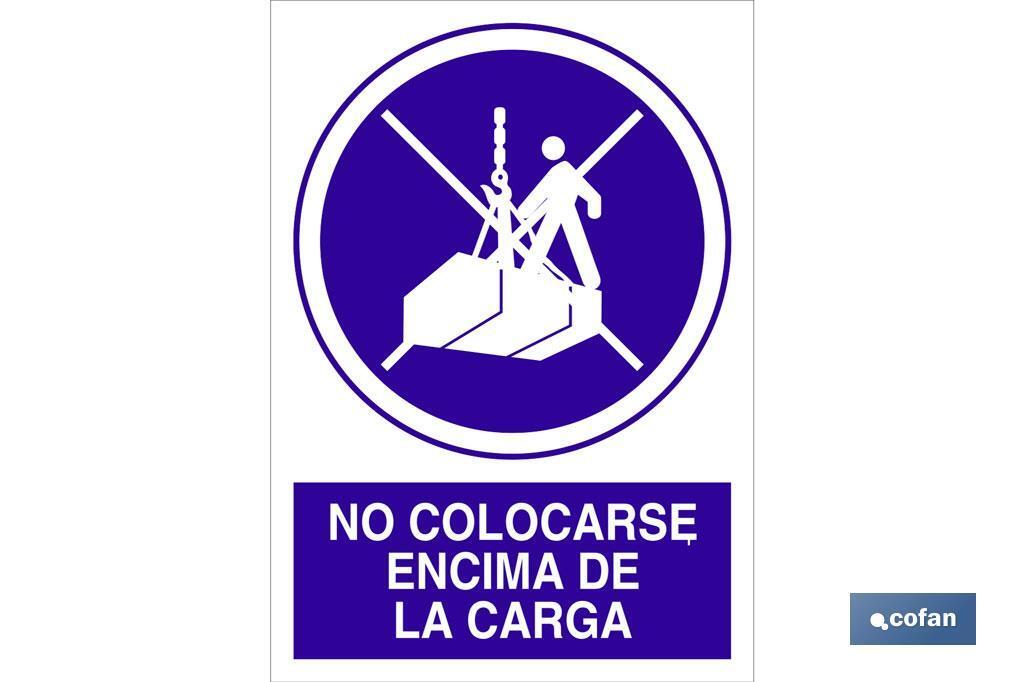 NO COLOCARSE ENCIMA DE LA CARGA