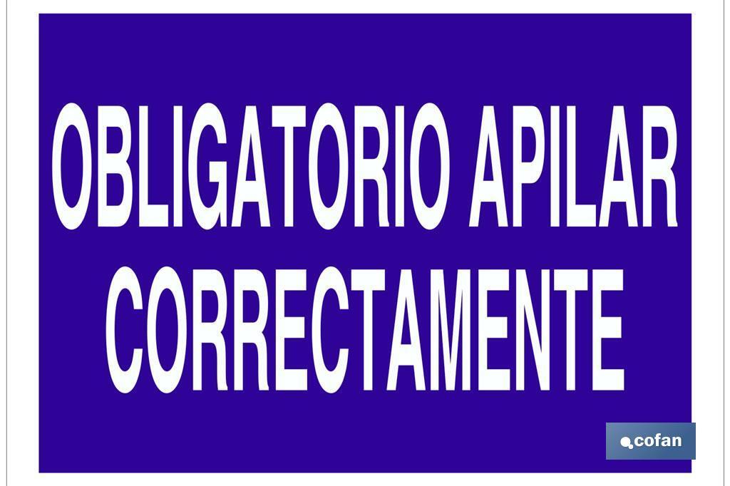 OBLIGATORIO APILAR CORRECTAMENTE