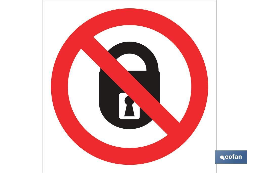 Prohibido cerrar candados