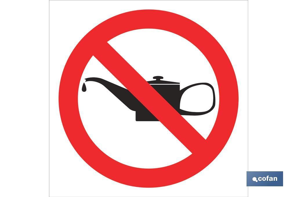 Prohibido engrasar