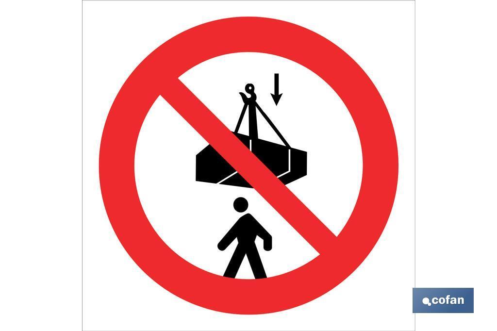 Prohibido situarse debajo