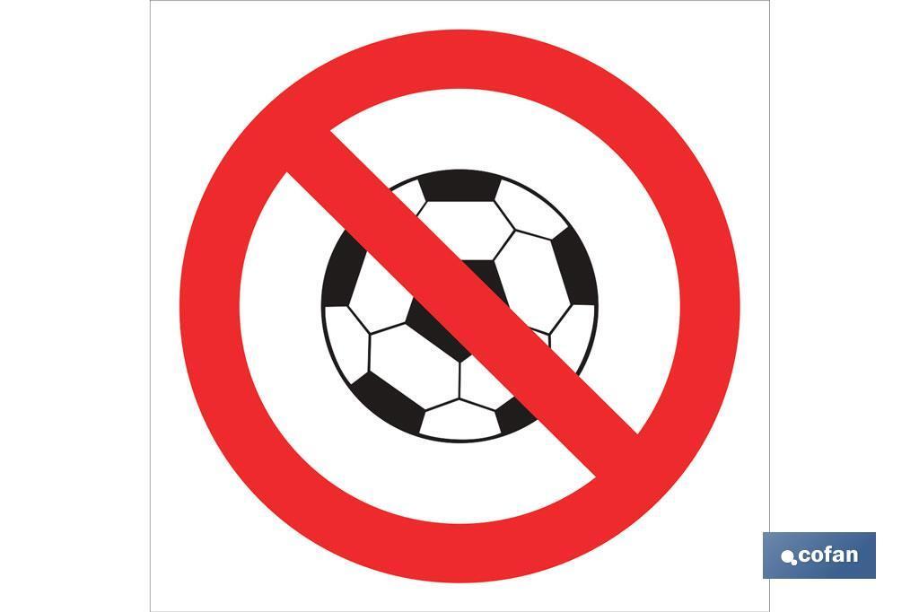 Prohibido jugar Balón