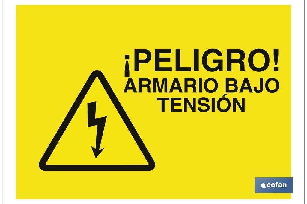 PELIGRO ARMARIO BAJO TENSIÓN