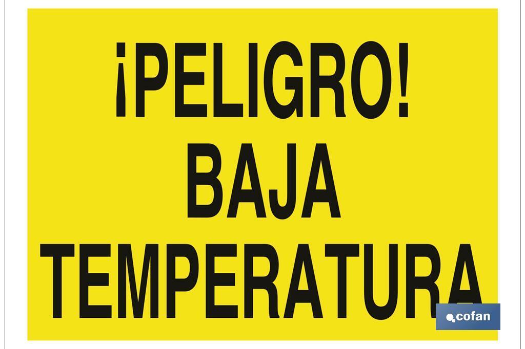 ¡Peligro! baja temperatura