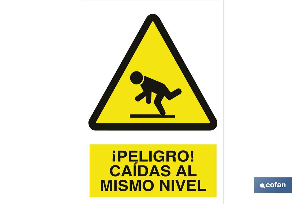 ¡PELIGRO! CAÍDA AL MISMO NIVEL