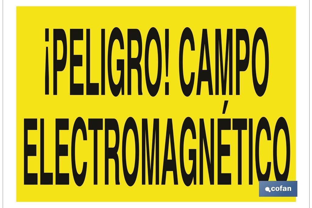 ¡Peligro! campo electromagnético