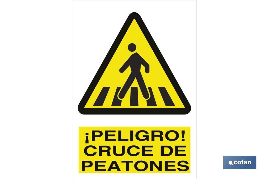 PELIGRO CRUCE DE PEATONES