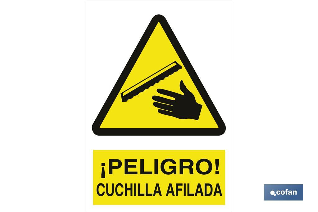 ¡PELIGRO! CUCHILLA AFILADA