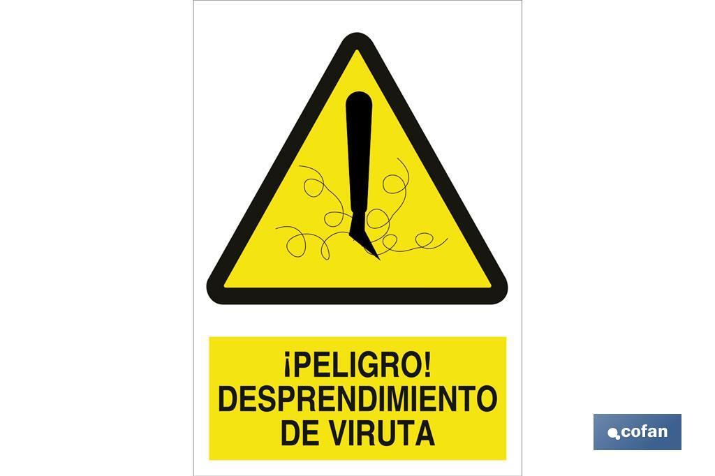 ¡Peligro! desprendimiento de viruta