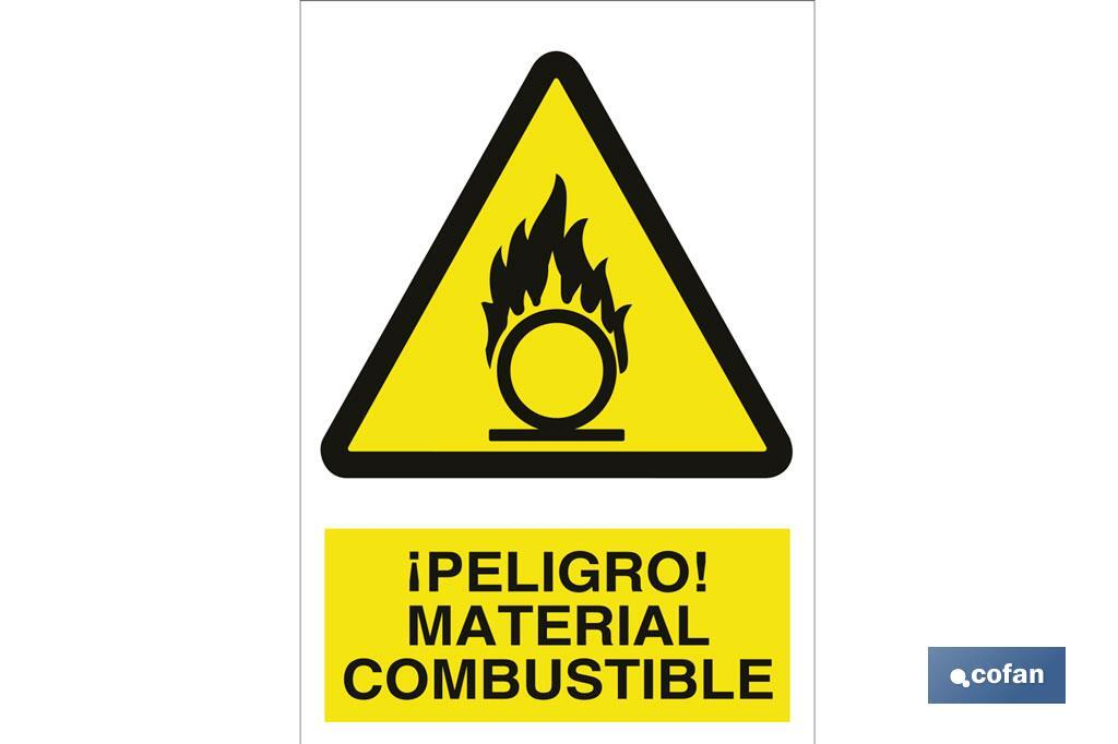¡PELIGRO! MATERIAL COMBUSTIBLE