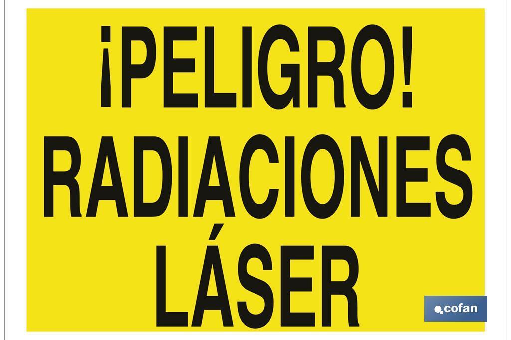¡Peligro! radiaciones láser