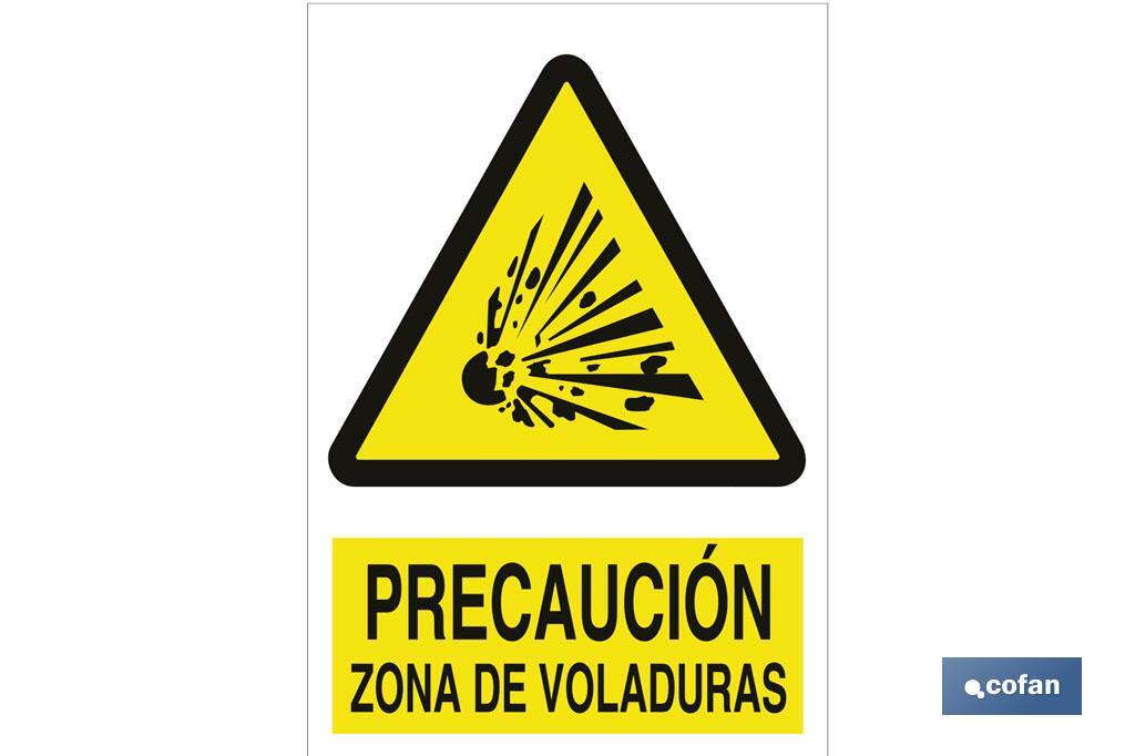 PRECAUCIÓN ZONA DE VOLADURAS