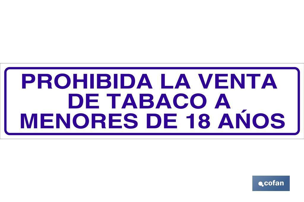 PROHIBIDA LA VENTA DE TABACO A MENORES DE 18 AÑOS