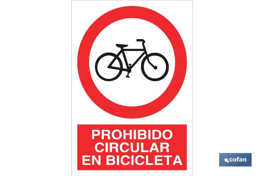 Prohibido circular en bicicleta