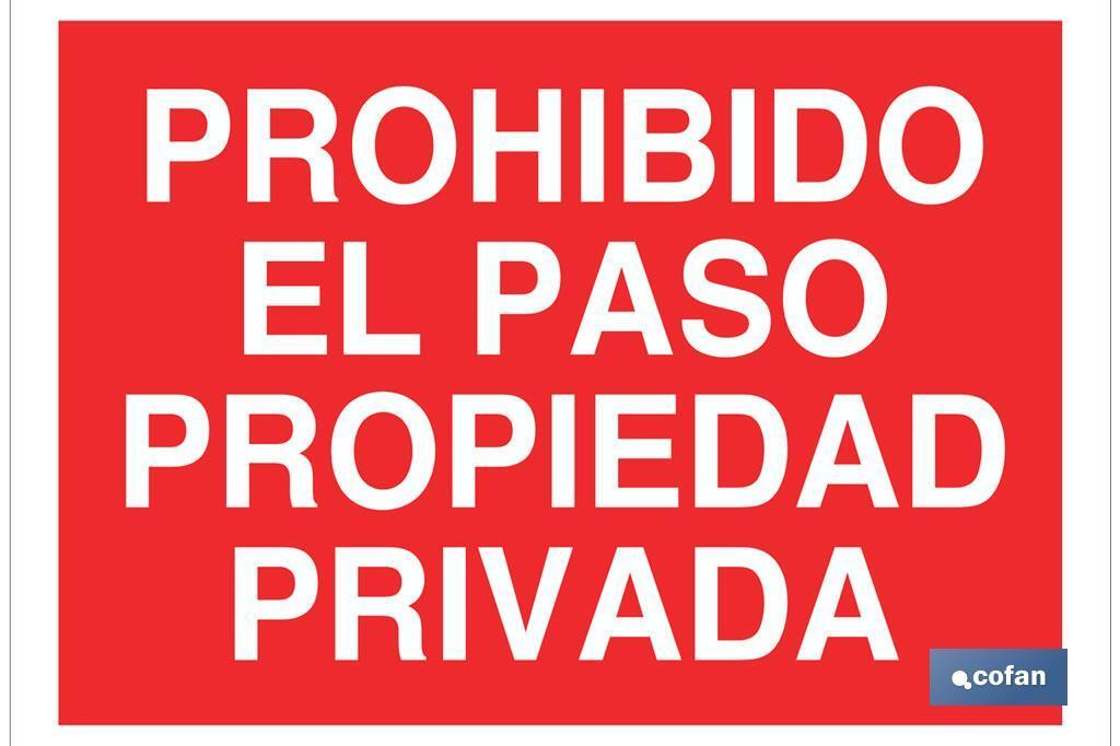 Prohibido el paso propiedad privada