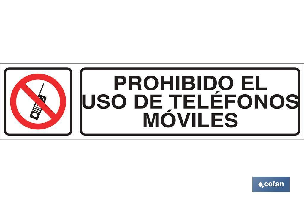 PROHIBIDO EL USO DE TELÉFONOS MÓVILES