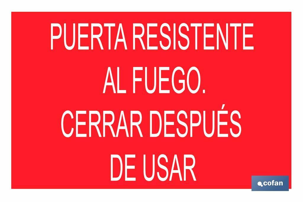 PUERTA RESISTENTE AL FUEGO. CERRAR DESPUÉS DE USAR