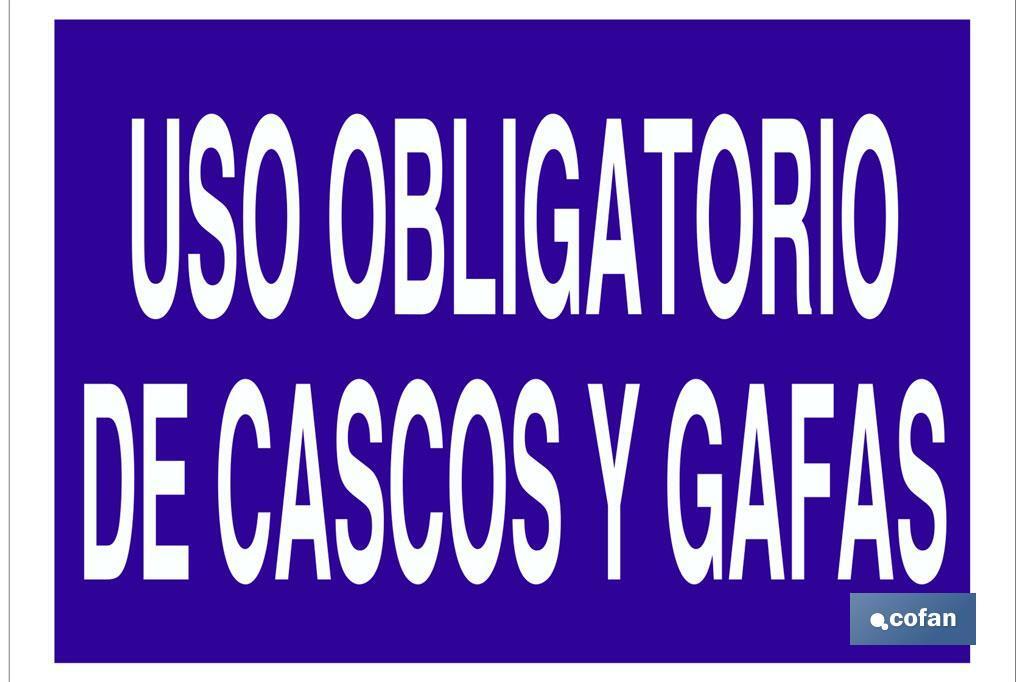USO OBLIGATORIO DE CASCOS Y GAFAS