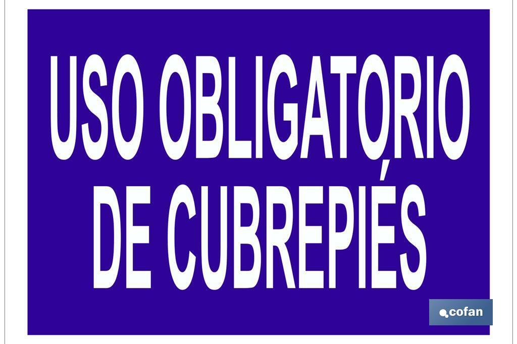 USO OBLIGATORIO DE CUBREPIÉS