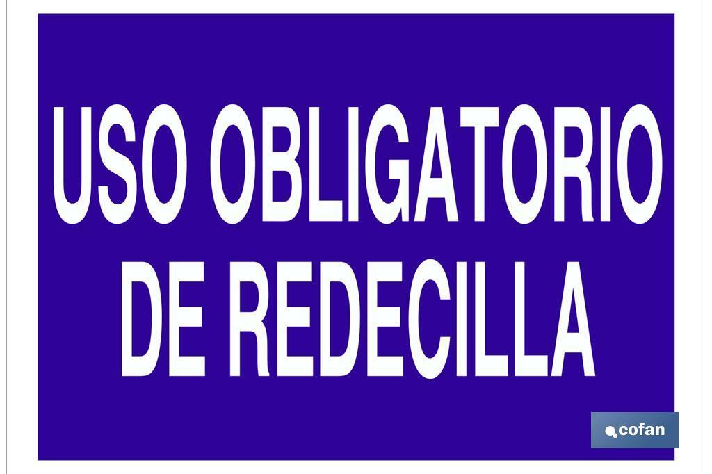 USO OBLIGATORIO DE REDECILLA