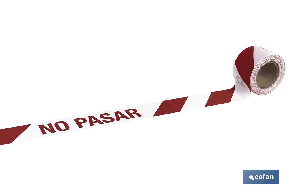 "CINTA BALIZAMIENTO ""NO PASAR"""