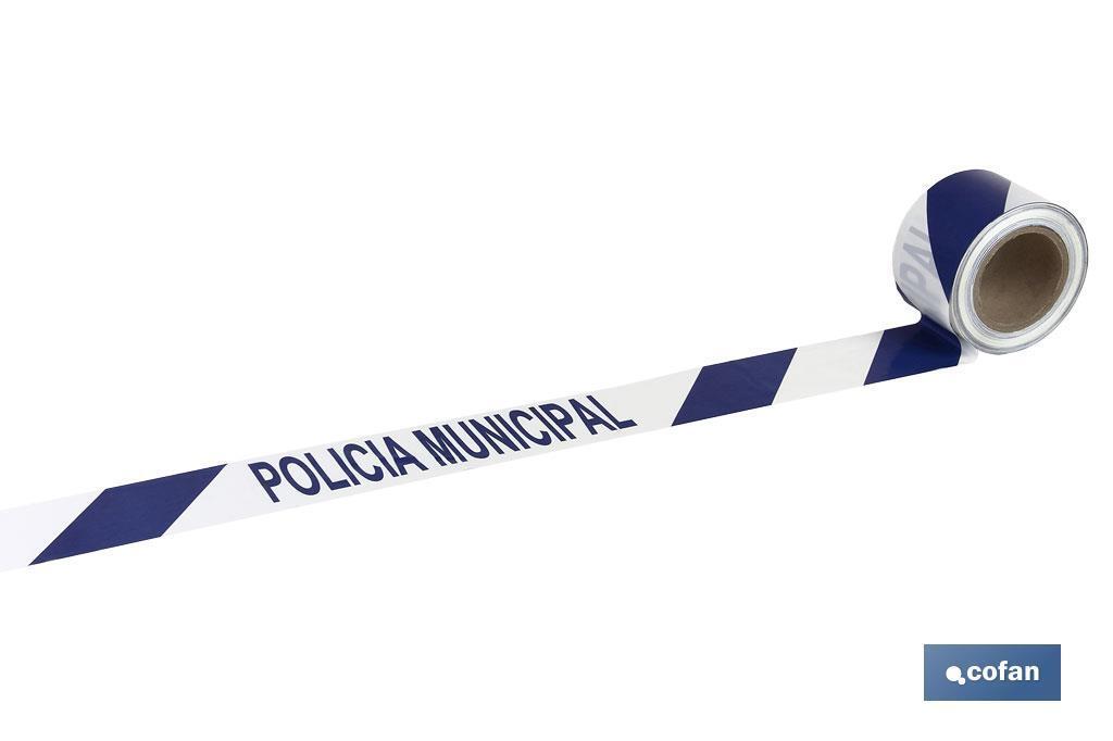 "CINTA BALIZAMIENTO ""POLICIA MUNICIPAL"""