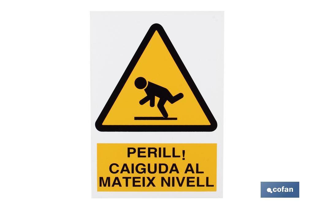 PERILL CAIGUDA MATEIX NIVELL