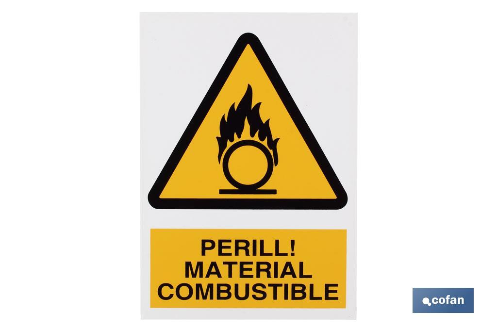 PERILL MATERIAL COMBUSTIBLE