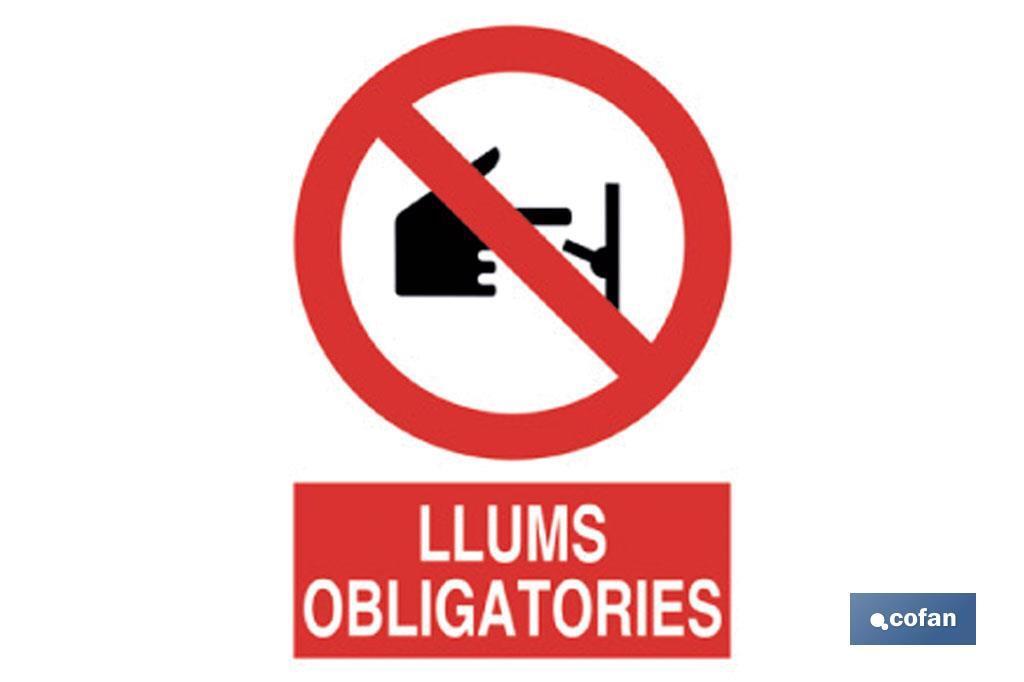 PROHIBIT LLUMS