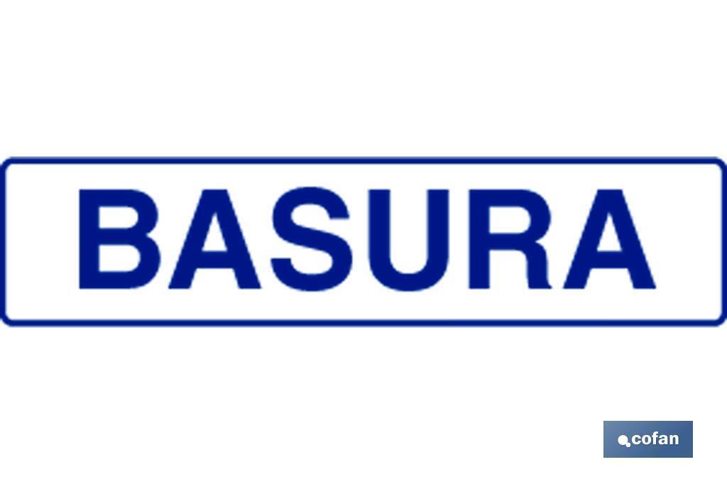 "SEÑAL ""BASURA"""