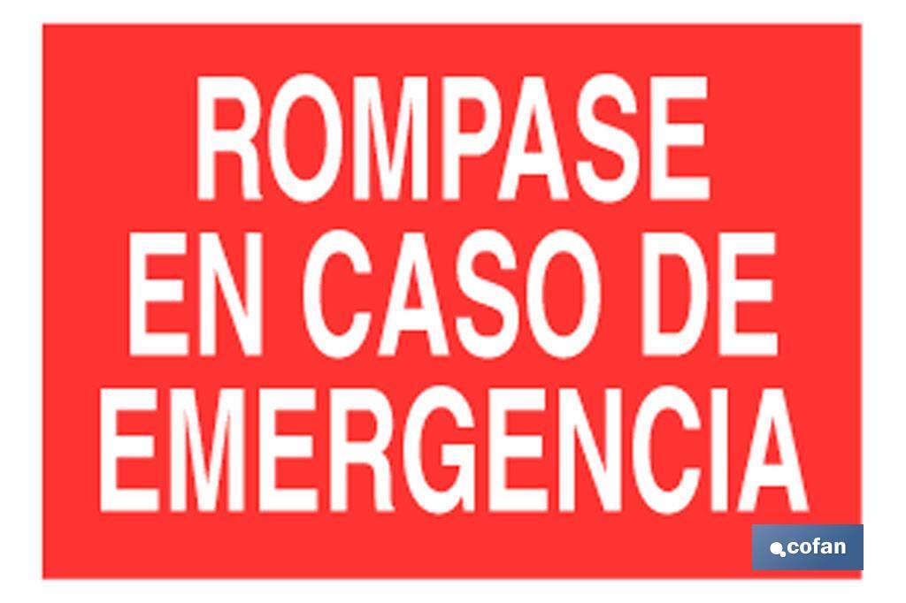 ROMPASE CASO EMERGENCIA