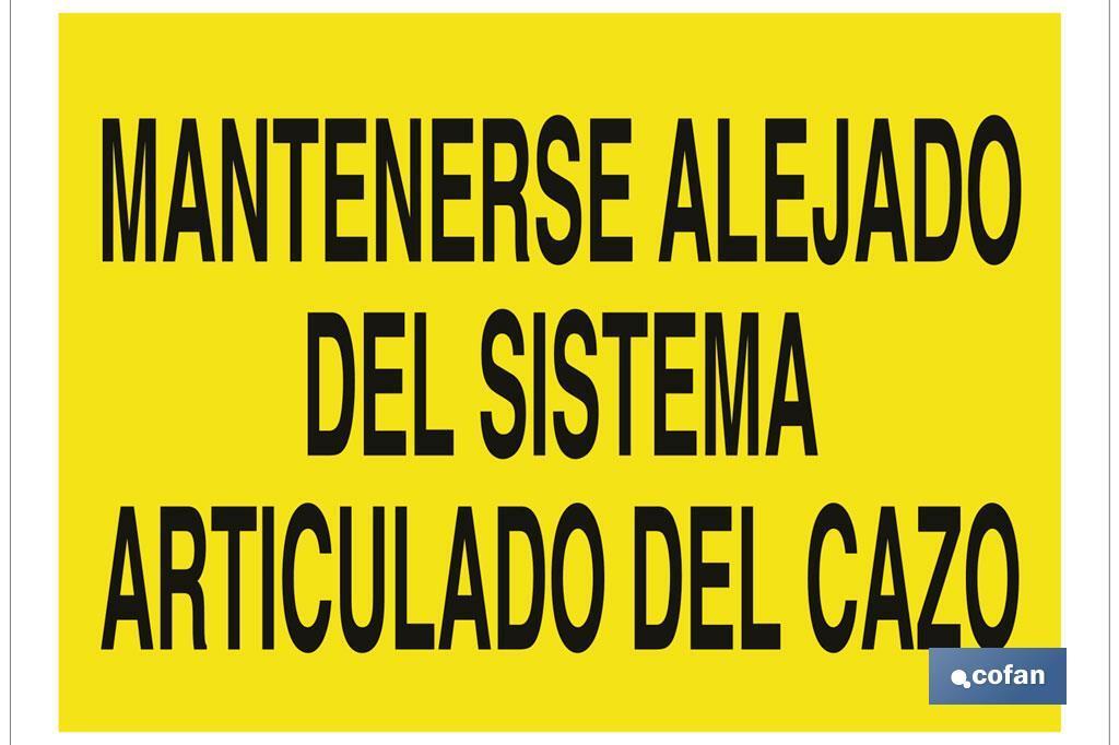 MANTENERSE ALEJADO DEL SISTEMA ARTICULADO DEL CAZO